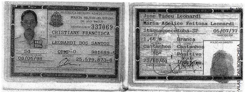 Polícia Militar Cristiane Francisca Leonardi atirou contra a vítima