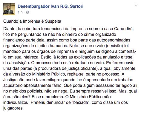 Opinião do desembargador Ivan Sartori em sua página no Facebook sobre a imprensa e os Direitos Humanos (Foto: Reprodução/Facebook)